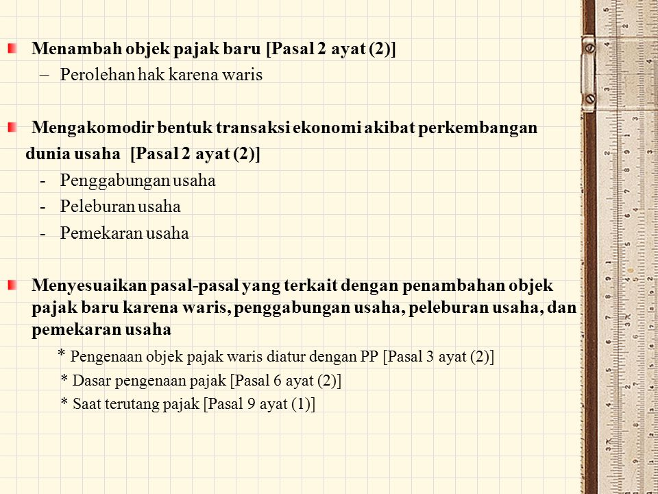 Menambah objek pajak baru [Pasal 2 ayat (2)]